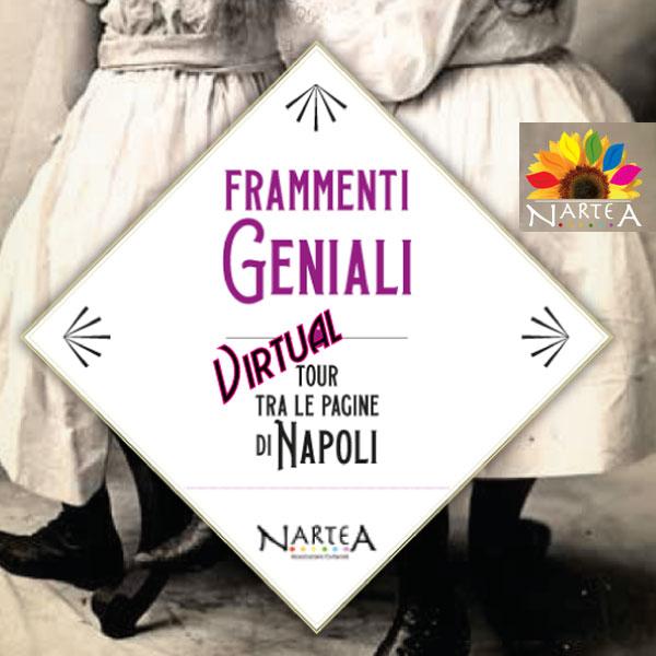 """Frammenti geniali"" il virtual tour dell'Associazione culturale Nartea"