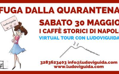 """Virtual tour """"I caffè storici di Napoli tra amori, arte e letteratura"""" con Ludoviguida"""
