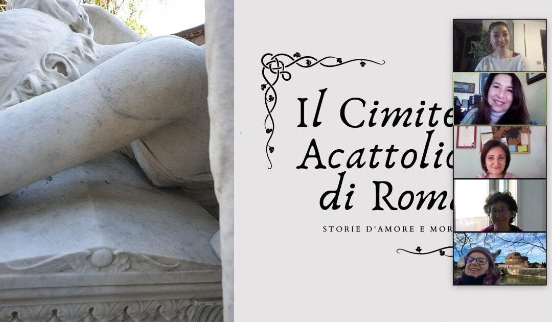 Il Cimitero Acattolico di Roma, passeggiata virtuale con l'Associazione culturale Calipso